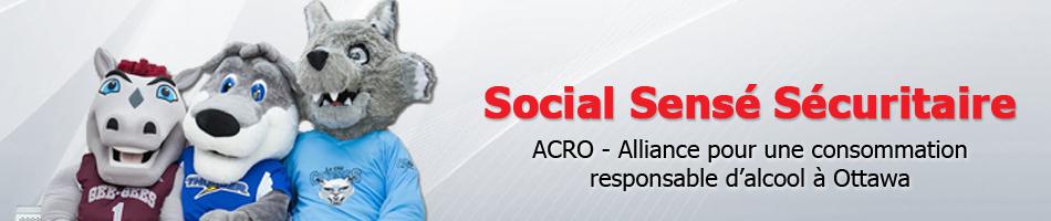 social sencé sécuritaire acro - alliance pour une consomation resposable d'alcool à Ottawa