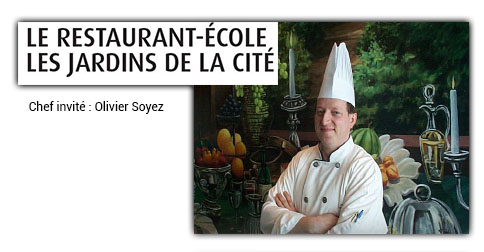 Chef invité :  Olivier Soyer