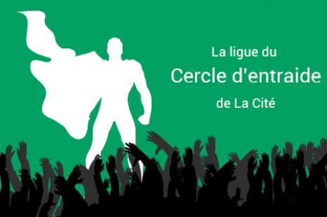 Le cercle d'entraide – Un nouveau service à La Cité