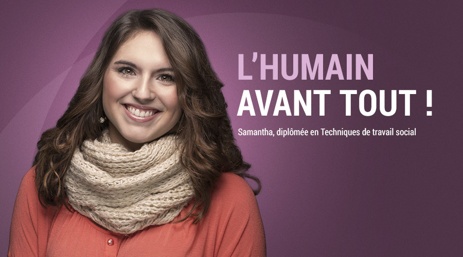 Samantha, l'humain au centre de son expérience.