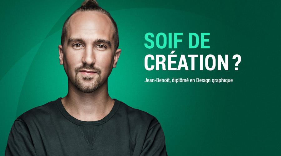 Jean-Benoît : Aller jusqu'au bout de ses rêves