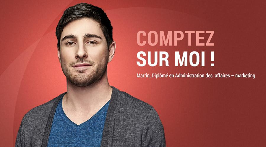 Martin, diplômé du programme d'Administration des affaires – marketing du collège La Cité