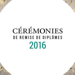 Les cérémonies annuelles de remise de diplômes 2016 de La Cité