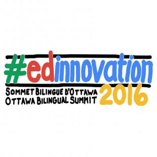 La Cité accueille le Sommet bilingue #EdInnovation2016