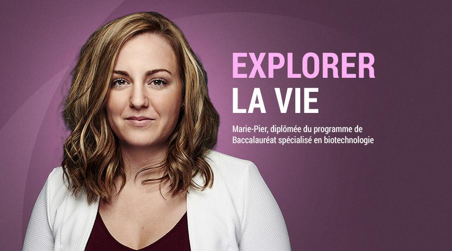 Marie-Pier Boucher - Diplômée de La Cité – programme de Baccalauréat spécialisé en biotechnologie
