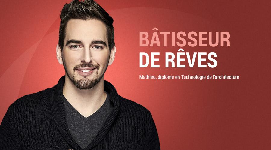 Mathieu : Bâtisseur de rêves