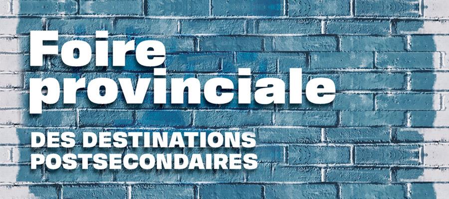 Foire provinciale virtuelle des destinations postsecondaires